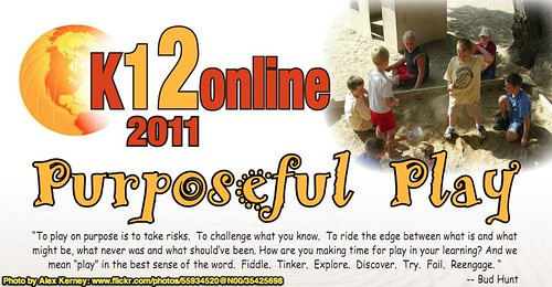 K12Online 2011: Purposeful Play