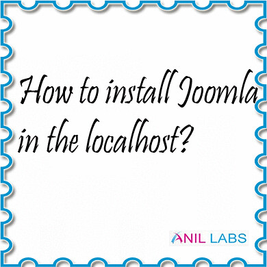 how-to-install-joomla-in-the-localhost | Anil Labs