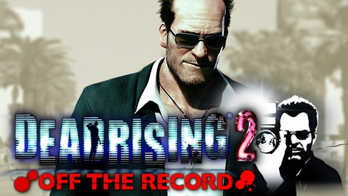 Dead Rising 2: Off The Record Survivors Guide