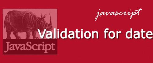 Simple JavaScript validation for dates | Anil Labs