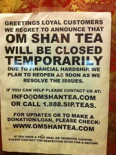 Om Shan Tea: CLOSED!