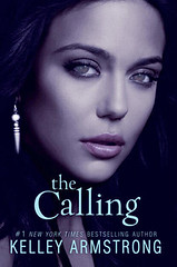 April 2012       The Calling (Darkness Rising #2) by Kelley Armstrong