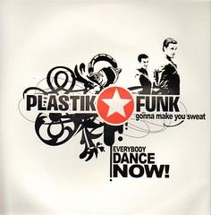 Plastik Funk - Everybody Dance Now 2011