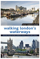 Walking Londons Waterways (Books on London) Tags: riverthames londoncanals walkingalongthethames londonrivers booksonlondonrangeofguidetoenglandscapital walkinglondonswaterways walkinglondonscanals walkinglondonsrivers walkinglondonstoepaths londonrivertoepaths
