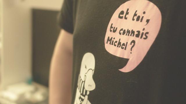 Et toi, tu connais Michel ?