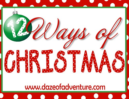 12 Ways of Christmas at Daze of Adventure