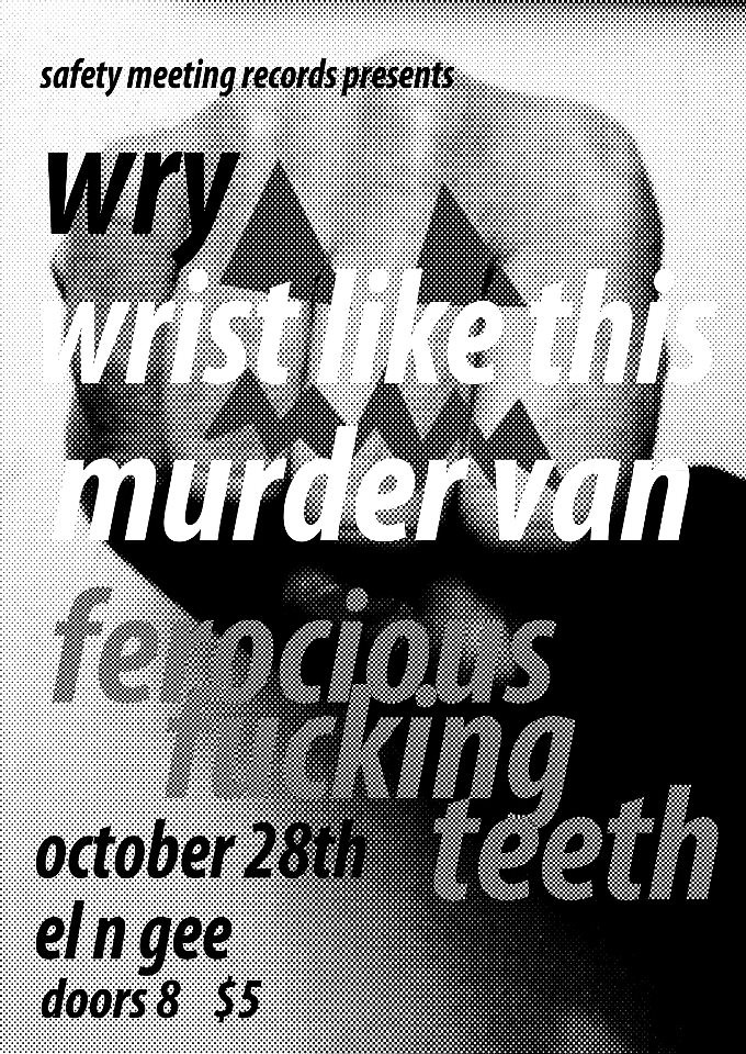 FFT, Murder Van, Wrists Like This, Wry