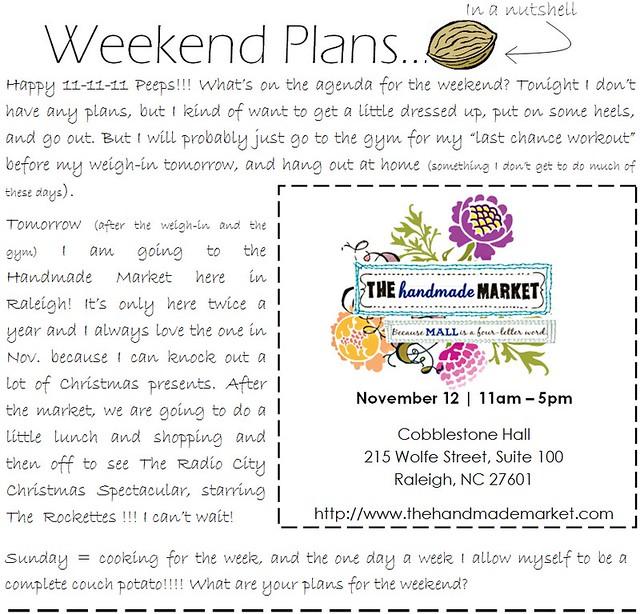 weekend plans 11.11.11