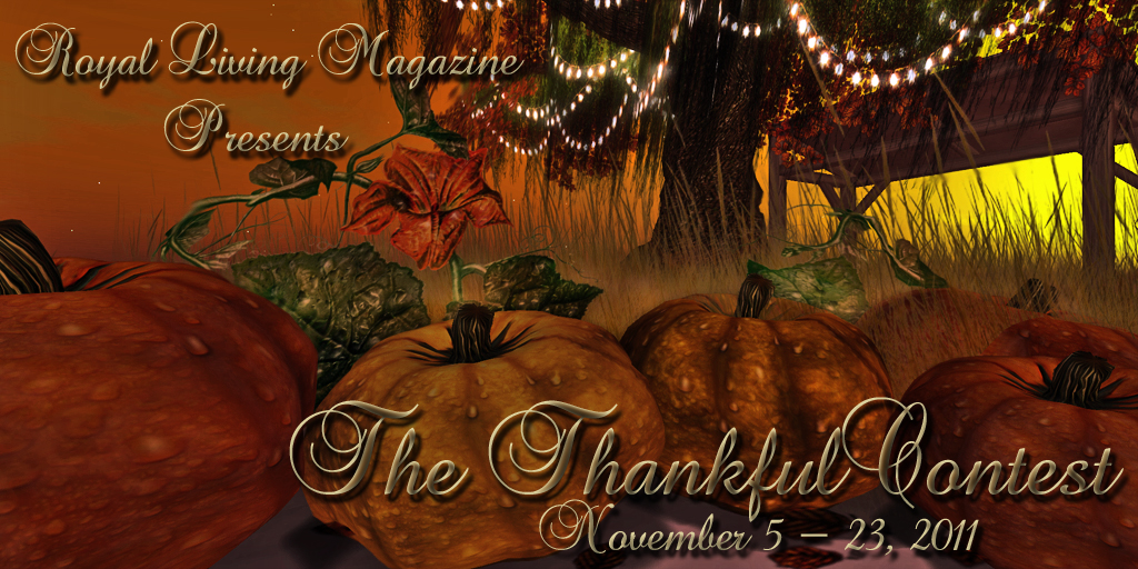 Royal Living Magazine Presents The Thankful Contest