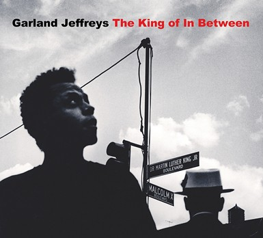 Garland Jeffreys The King Of In Between (2011)