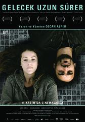Gelecek Uzun Sürer (2011)