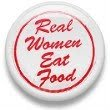 Real Women Eat Food
