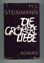 Hans-Jrgen Steinmann: Die grere Liebe [Schutzumschlag] (f8agent) Tags: s typographie sz typografie versalien capitalletter ligatur versalie gnauck gntergnauck