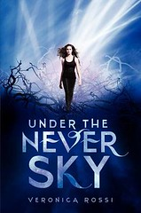 February 7th 2012 by HarperTeen        Under the Never Sky by Veronica Rossi