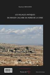 Les villages antiques du massif calcaire du nord de la Syrie