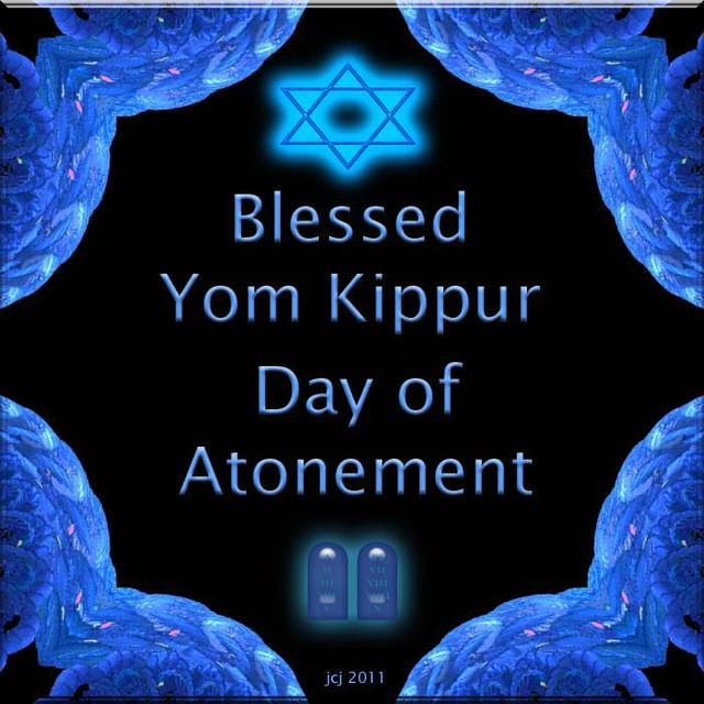 BLESSED YOM KIPPUR - DAY OF ATONEMENT