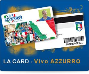 comprare Tessera del Tifoso della Nazionale, sottoscrivere Card Vivo Azzurro