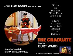 "BATMAN 1966 : Robin The Boy Wonder In ""The Graduate"" (DarkJediKnight) Tags: robin movie poster humor fake 1966 wonderwoman batman parody spoof dccomics superheroes thegraduate burtward"