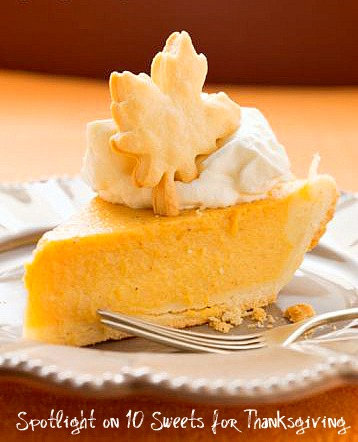 Spotlight on 10 Sweets for Thanksgiving