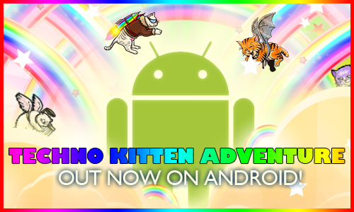 Techno Kitten Adventure Android