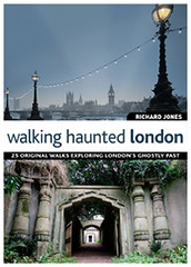 Walking Haunted London (Books on London) Tags: walkinghauntedlondon hauntedplacestovisitinlondon scarylondon bookonlondonbooksrangeofguideenglandscapital