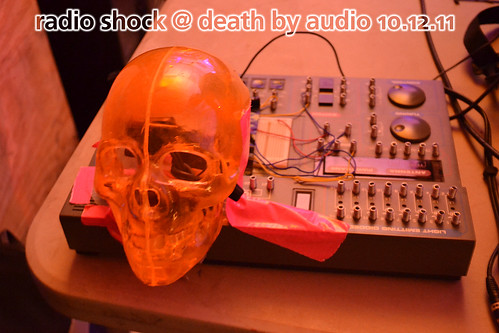 Radio Shock at Death by Audio, October 12, 2011