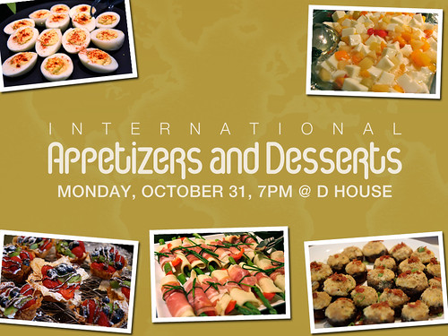 6287309670 7d6ae627ed International Appetizers and Desserts Potluck on Monday!