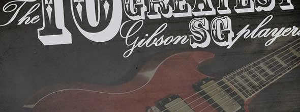 偉大なる10人のGibson SGギタリスト
