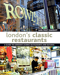 Londons Classic Restaurants (Books on London) Tags: londonrestaurants londoncuisine londonclassicrestaurants famouslondonrestaurants bestrestaurantsinlondon booksonlondonrangeofguidetoenglandscapital