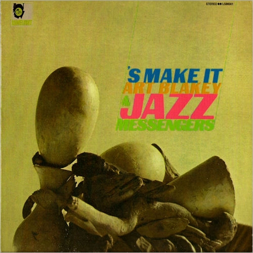 art_blakey_&_the_jazz_messengers-s_make_it-front