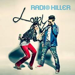 Radio Killer – Lonely Heart