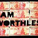[economic ressession] i am worthless