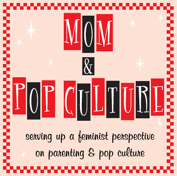 Mom & Pop Culture Logo: pink and red letters in a square reading serving up a feminist perspective on parenting and pop culture