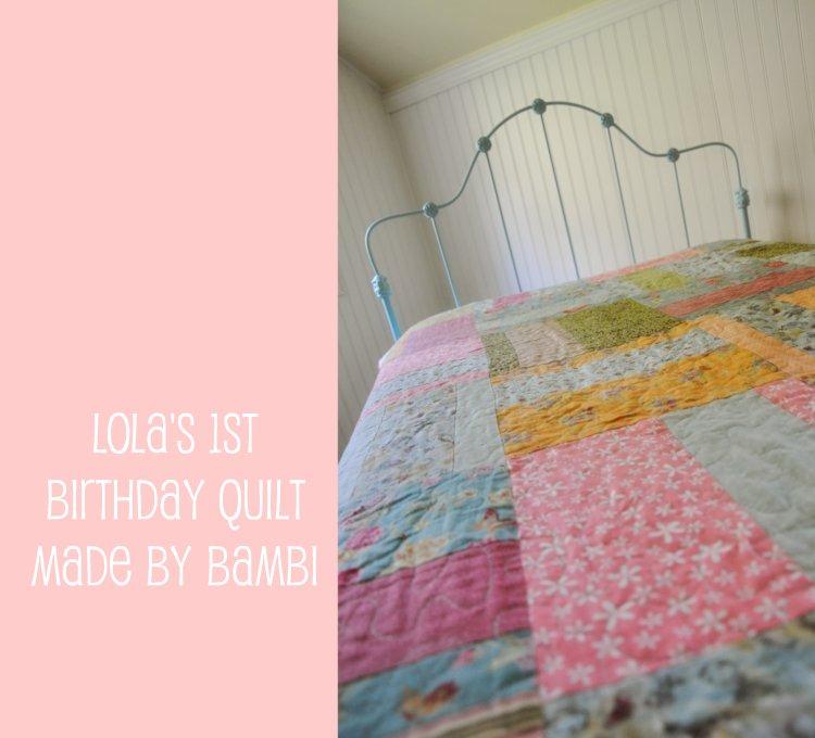 Lola's Birthday Quilt