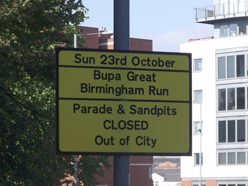 Sun 23rd October - Bupa Great Birmingham Run - Parade and Sandpits closed out of city