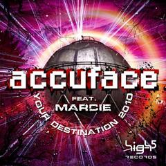 Accuface Feat. Marcie – Your Destination 2010