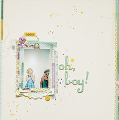 oh, boy! (ania-maria) Tags: boy white girl scrapbooking layout girly lo mum scrap ils riseshine ilowescrap aniamaria