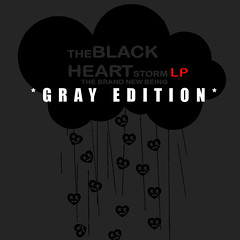 THE BLACK HEART STORM_GRAY EDITION_ODOTMDOT