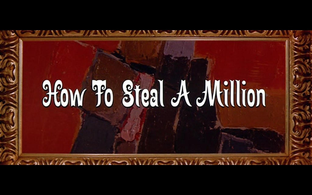 how to steal a million.