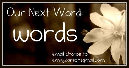 Next week, Words