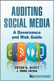 Auditing Social Media A Governance and Risk Guide
