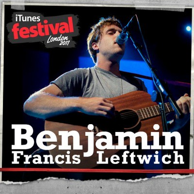 Benjamin Francis Leftwich - iTunes Festival London 2011