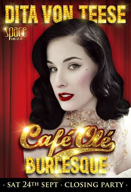 Dita Von Teese for Cafe Ole Burlesque