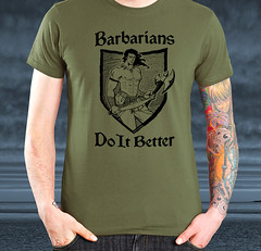 Barbarians Do It Better - Military Green
