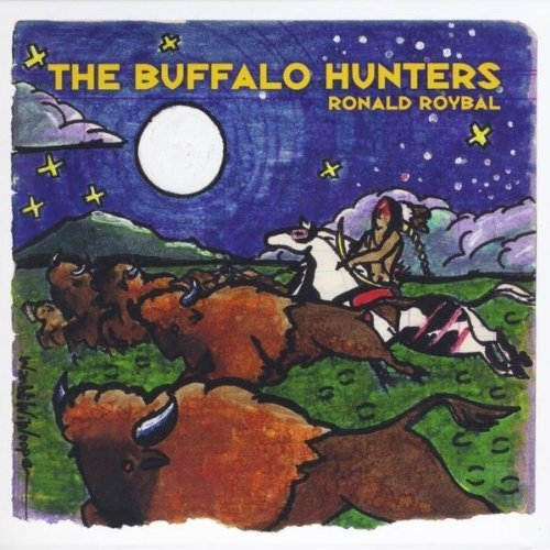The Buffalo Hunters - Ronald Roybal