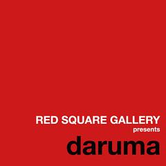 RED SQUARE GALLERY presents Tom McLaughlan a.k.a.daruma
