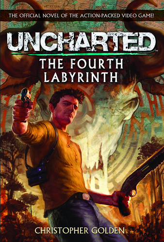UNCHARTED: The Fourth Labyrinth novel