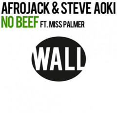 Afrojack and Steve Aoki ft. Miss Palmer - No Beef (Vocal Mix) www.beatshouse.com .mp3 download zippyshare 4shared free to