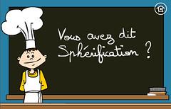 sphérification