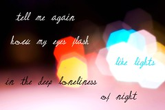 Flash Like Lights (SeaScapes12) Tags: summer love colors wisconsin night writing typography lights words colorful bokeh dream august dreamy serene picnik longing musing mywords creativewords